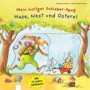 Cover-Bild zu Mein lustiger Schieber-Spaß. Hase, Nest und Osterei von Peters, Barbara