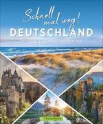 Cover-Bild zu Schnell mal weg! Deutschland von Mentzel, Britta
