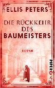 Cover-Bild zu Die Rückkehr des Baumeisters von Peters, Ellis