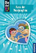 Cover-Bild zu Sol, Mira: Die drei !!!, 72, Kuss der Meerjungfrau (drei Ausrufezeichen) (eBook)
