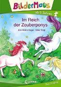 Cover-Bild zu Heger, Ann-Katrin: Bildermaus - Im Reich der Zauberponys