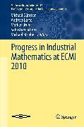 Cover-Bild zu Schöps, Sebastian (Hrsg.): Progress in Industrial Mathematics at ECMI 2010 (eBook)