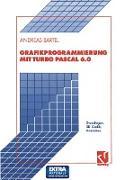 Cover-Bild zu Bartel, Andreas: Grafikprogrammierung mit Turbo Pascal 6.0