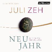 Cover-Bild zu Neujahr (Audio Download) von Zeh, Juli