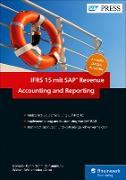 Cover-Bild zu IFRS 15 mit SAP Revenue Accounting and Reporting (eBook) von Domala, Dayakar