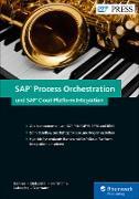 Cover-Bild zu SAP Process Orchestration und SAP Cloud Platform Integration (eBook) von Banner, Marcus
