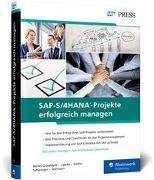 Cover-Bild zu SAP-S/4HANA-Projekte erfolgreich managen von Banks-Grasedyck, Denise