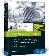 Cover-Bild zu Plant Maintenance with SAP: Business User Guide von Liebstückel, Karl