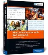Cover-Bild zu Plant Maintenance with SAP S/4HANA: Business User Guide von Liebstückel, Karl