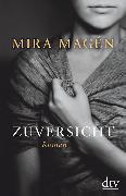 Cover-Bild zu Zuversicht von Magén, Mira