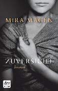 Cover-Bild zu Zuversicht (eBook) von Magén, Mira