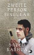 Cover-Bild zu Zweite Person Singular von Kashua, Sayed