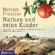 Cover-Bild zu Nathan und seine Kinder (Audio Download) von Pressler, Mirjam