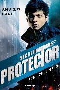 Cover-Bild zu Lane, Andrew: Secret Protector, Band 1: Tödliches Spiel (eBook)