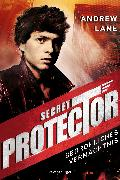Cover-Bild zu Lane, Andrew: Secret Protector, Band 3: Bedrohliches Vermächtnis (eBook)