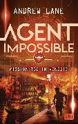 Cover-Bild zu Lane, Andrew: AGENT IMPOSSIBLE - Mission Tod in Venedig (eBook)