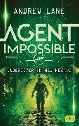 Cover-Bild zu Lane, Andrew: AGENT IMPOSSIBLE - Undercover in New Mexico (eBook)