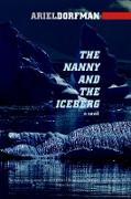 Cover-Bild zu The Nanny and the Iceberg von Dorfman, Ariel