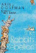 Cover-Bild zu The Rabbits' Rebellion von Dorfman, Ariel