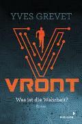 Cover-Bild zu Grevet, Yves: Vront - Was ist die Wahrheit?