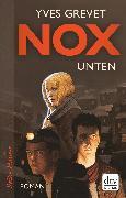 Cover-Bild zu Grevet, Yves: NOX. Unten (eBook)