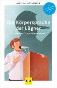 Cover-Bild zu Die Körpersprache der Lügner von Matschnig, Monika