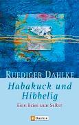 Cover-Bild zu Habakuck und Hibbelig von Dahlke, Ruediger