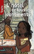 Cover-Bild zu L'hôtel de tous les continents (eBook) von TireLire