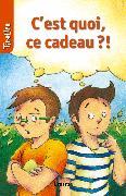 Cover-Bild zu C'est quoi ce cadeau?! (eBook) von TireLire