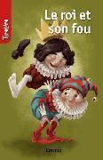 Cover-Bild zu Le roi et son fou (eBook) von TireLire