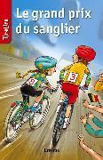 Cover-Bild zu Le grand prix du sanglier (eBook) von TireLire