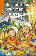 Cover-Bild zu Des fantômes pour mon anniversaire (eBook) von Lagrou, Patrick