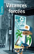 Cover-Bild zu Vacances forcées (eBook) von TireLire