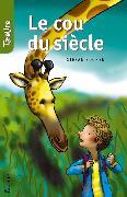 Cover-Bild zu Le cou du siècle (eBook) von Boonen, Stefan