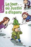 Cover-Bild zu Le jour où Justin a disparu (eBook) von TireLire