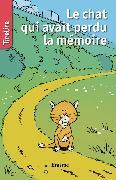 Cover-Bild zu Le chat qui avait perdu la mémoire (eBook) von TireLire