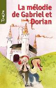 Cover-Bild zu La mélodie de Gabriel et Dorian (eBook) von TireLire