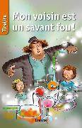 Cover-Bild zu Mon voisin est un savant fou ! (eBook) von Heynickx, Hilde