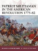 Cover-Bild zu Patriot Militiaman in the American Revolution 1775-82 von Gilbert, Ed