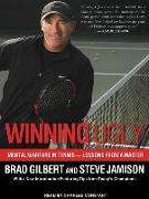 Cover-Bild zu Winning Ugly: Mental Warfare in Tennis--Lessons from a Master von Gilbert, Brad