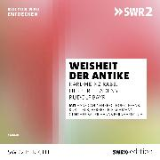 Cover-Bild zu Rabe, Karl-Heinz: Weisheit der Antike (Audio Download)