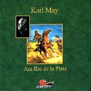 Cover-Bild zu May, Karl: Karl May, Am Rio de la Plata (Audio Download)