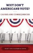 Cover-Bild zu King, Bridgett A. (Hrsg.): Why Don't Americans Vote? Causes and Consequences