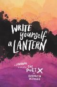 Cover-Bild zu Write Yourself a Lantern: A Journal Inspired by The Poet X von Acevedo, Elizabeth