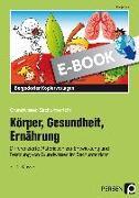 Cover-Bild zu Körper, Gesundheit, Ernährung (eBook) von Rex, Margit