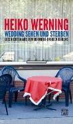 Cover-Bild zu Wedding sehen und sterben von Werning, Heiko