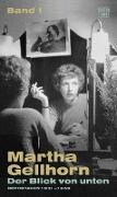 Cover-Bild zu Der Blick von unten von Gellhorn, Martha