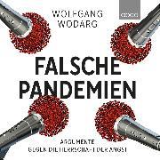 Cover-Bild zu Falsche Pandemien (Audio Download) von Wodarg, Wolfgang