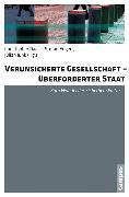 Cover-Bild zu Verunsicherte Gesellschaft - überforderter Staat (eBook) von Maurer, Jürgen (Beitr.)