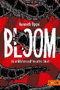 Cover-Bild zu Bloom von Oppel, Kenneth
